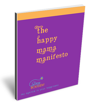 The Happy Mama Manifesto
